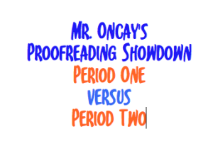 Proofreading Showdown. February 2014. -Contest Ended